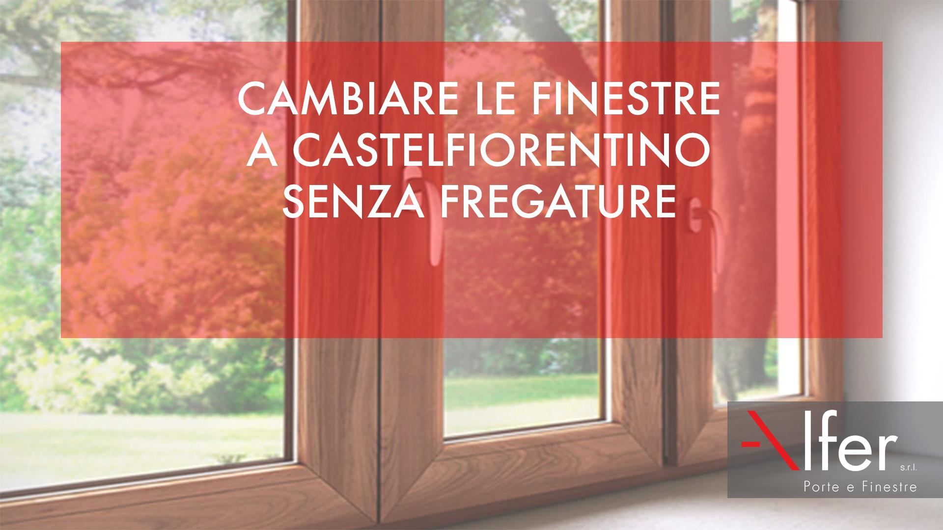 finestre a Castelfiorentino