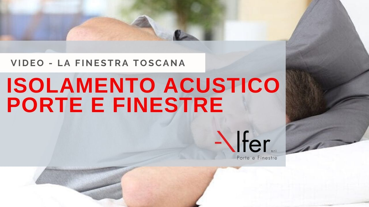 isolamento_acustico_castelfiorentino_infissi_alfer